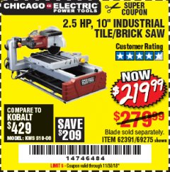 "Harbor Freight Coupon 2.5 HP, 10"" TILE/BRICK SAW Lot No. 69275/62391/95385 Expired: 11/30/18 - $219.99"