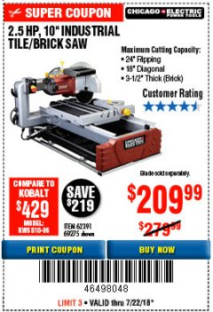 "Harbor Freight Coupon 2.5 HP, 10"" TILE/BRICK SAW Lot No. 69275/62391/95385 Expired: 7/22/18 - $209.99"