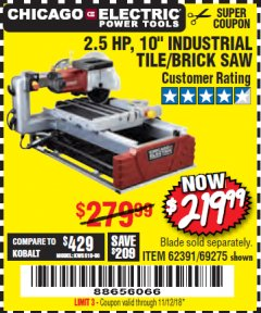 "Harbor Freight Coupon 2.5 HP, 10"" TILE/BRICK SAW Lot No. 69275/62391/95385 Expired: 11/12/18 - $219.99"