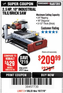 "Harbor Freight Coupon 2.5 HP, 10"" TILE/BRICK SAW Lot No. 69275/62391/95385 Expired: 10/7/18 - $209.99"