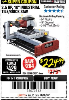 "Harbor Freight Coupon 2.5 HP, 10"" TILE/BRICK SAW Lot No. 69275/62391/95385 Expired: 11/30/18 - $224.99"