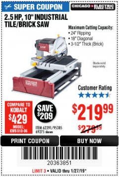 "Harbor Freight Coupon 2.5 HP, 10"" TILE/BRICK SAW Lot No. 69275/62391/95385 Expired: 1/27/19 - $219.99"