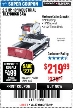 "Harbor Freight Coupon 2.5 HP, 10"" TILE/BRICK SAW Lot No. 69275/62391/95385 Expired: 2/17/19 - $219.99"