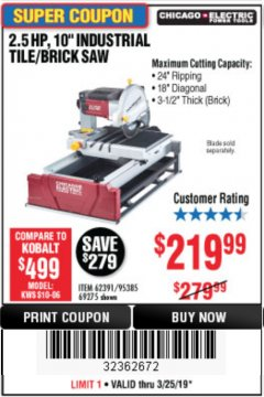 "Harbor Freight Coupon 2.5 HP, 10"" TILE/BRICK SAW Lot No. 69275/62391/95385 Expired: 3/25/19 - $219.99"