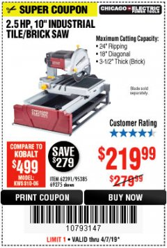 "Harbor Freight Coupon 2.5 HP, 10"" TILE/BRICK SAW Lot No. 69275/62391/95385 Expired: 4/7/19 - $219.99"