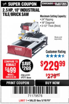 "Harbor Freight Coupon 2.5 HP, 10"" TILE/BRICK SAW Lot No. 69275/62391/95385 Expired: 5/19/19 - $229.99"