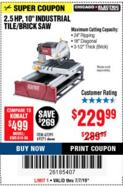 "Harbor Freight Coupon 2.5 HP, 10"" TILE/BRICK SAW Lot No. 69275/62391/95385 Expired: 7/7/19 - $229.99"