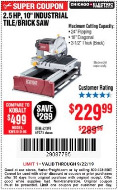 "Harbor Freight Coupon 2.5 HP, 10"" TILE/BRICK SAW Lot No. 69275/62391/95385 Expired: 9/22/19 - $229.99"