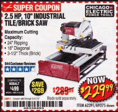 "Harbor Freight Coupon 2.5 HP, 10"" TILE/BRICK SAW Lot No. 69275/62391/95385 Expired: 8/31/19 - $229.99"