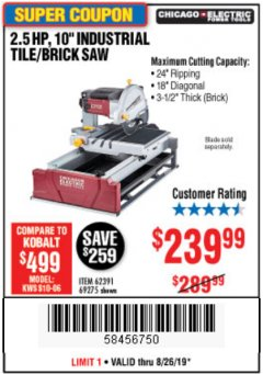 "Harbor Freight Coupon 2.5 HP, 10"" TILE/BRICK SAW Lot No. 69275/62391/95385 Expired: 8/26/19 - $239.99"
