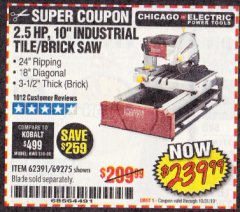 "Harbor Freight Coupon 2.5 HP, 10"" TILE/BRICK SAW Lot No. 69275/62391/95385 Expired: 10/31/19 - $239.99"