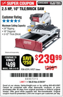 "Harbor Freight Coupon 2.5 HP, 10"" TILE/BRICK SAW Lot No. 69275/62391/95385 Expired: 6/30/20 - $239.99"