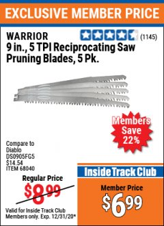 "Harbor Freight ITC Coupon 5 PIECE, 9"" 4-5 TPI RECIPROCATING SAW PRUNING BLADES Lot No. 62219/68040/68946 Expired: 12/31/20 - $6.99"