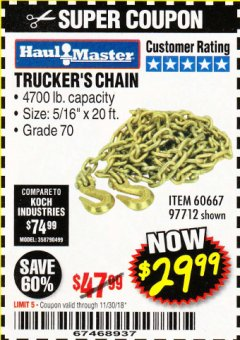 "Harbor Freight Coupon 5/16"" x 20 FT. GRADE 70 TRUCKER'S CHAIN Lot No. 60667/97712 Expired: 11/30/18 - $29.99"