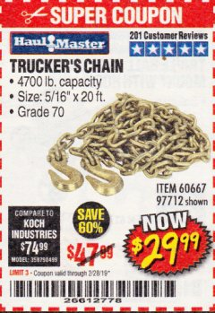 "Harbor Freight Coupon 5/16"" x 20 FT. GRADE 70 TRUCKER'S CHAIN Lot No. 60667/97712 Expired: 2/28/19 - $29.99"