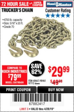 "Harbor Freight Coupon 5/16"" x 20 FT. GRADE 70 TRUCKER'S CHAIN Lot No. 60667/97712 Expired: 4/28/19 - $29.99"