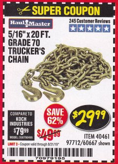 "Harbor Freight Coupon 5/16"" x 20 FT. GRADE 70 TRUCKER'S CHAIN Lot No. 60667/97712 Expired: 8/31/19 - $29.99"