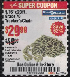 "Harbor Freight Coupon 5/16"" x 20 FT. GRADE 70 TRUCKER'S CHAIN Lot No. 60667/97712 Expired: 7/5/20 - $29.99"