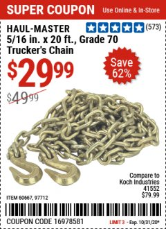 "Harbor Freight Coupon 5/16"" x 20 FT. GRADE 70 TRUCKER'S CHAIN Lot No. 60667/97712 Valid: 9/24/20 - 10/31/20 - $29.99"
