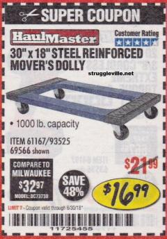 "Harbor Freight Coupon 30"" x 18"" STEEL REINFORCED MOVER'S DOLLY Lot No. 61167/69566/93525 Expired: 6/30/18 - $16.99"