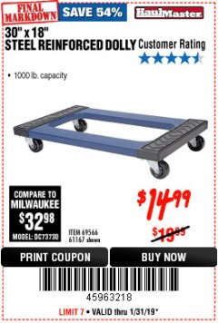 "Harbor Freight Coupon 30"" x 18"" STEEL REINFORCED MOVER'S DOLLY Lot No. 61167/69566/93525 Expired: 1/31/19 - $14.99"