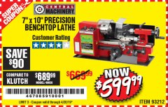 "Harbor Freight Coupon 7"" x 10"" PRECISION LATHE Lot No. 93212 Expired: 4/20/19 - $599.99"