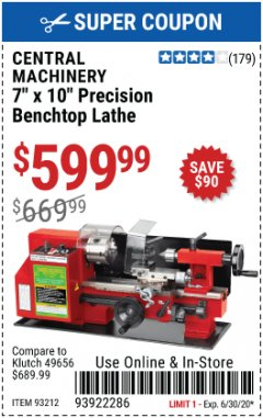 "Harbor Freight Coupon 7"" x 10"" PRECISION LATHE Lot No. 93212 Valid Thru: 6/30/20 - $599.99"