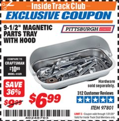 "Harbor Freight ITC Coupon 9-1/2"" MAGNETIC PARTS TRAY WITH HOOD Lot No. 97801 Expired: 1/31/20 - $6.99"
