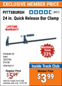 "Harbor Freight ITC Coupon 24"" QUICK RELEASE BAR CLAMP Lot No. 96213 Valid Thru: 10/31/20 - $3.99"