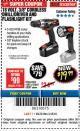 "Harbor Freight Coupon 18 VOLT CORDLESS 3/8"" DRILL/DRIVER AND FLASHLIGHT KIT Lot No. 68287/69652/62869/62872 Expired: 3/18/18 - $19.99"
