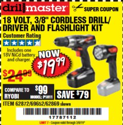 "Harbor Freight Coupon 18 VOLT CORDLESS 3/8"" DRILL/DRIVER AND FLASHLIGHT KIT Lot No. 68287/69652/62869/62872 Expired: 2/8/19 - $19.99"