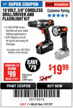 "Harbor Freight Coupon 18 VOLT CORDLESS 3/8"" DRILL/DRIVER AND FLASHLIGHT KIT Lot No. 68287/69652/62869/62872 Expired: 1/27/19 - $19.99"