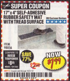 "Harbor Freight Coupon 17"" x 4"" SELF-ADHESIVE RUBBER SAFETY ,AT WITH TREAD SURFACE Lot No. 98856 Expired: 10/31/19 - $1.99"