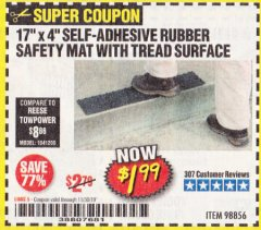 "Harbor Freight Coupon 17"" x 4"" SELF-ADHESIVE RUBBER SAFETY ,AT WITH TREAD SURFACE Lot No. 98856 Expired: 11/30/19 - $1.99"