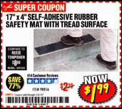 "Harbor Freight Coupon 17"" x 4"" SELF-ADHESIVE RUBBER SAFETY ,AT WITH TREAD SURFACE Lot No. 98856 Valid Thru: 3/31/20 - $1.99"