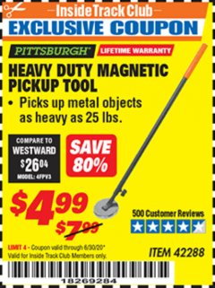 Harbor Freight ITC Coupon HEAVY DUTY MAGNETIC PICKUP TOOL Lot No. 42288 Dates Valid: 12/31/69 - 6/30/20 - $4.99