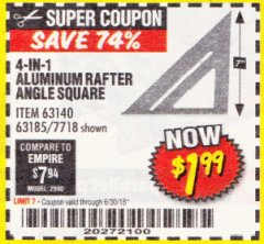 Harbor Freight Coupon 4-IN-1 ALUMINUM RAFTER ANGLE SQUARE Lot No. 7718/63140/63185 Expired: 6/30/18 - $1.99