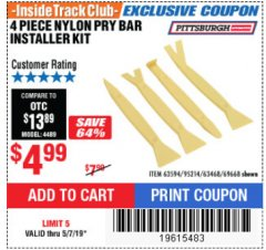 Harbor Freight ITC Coupon 4 PIECE NYLON PRY BAR INSTALLER KIT Lot No. 69668/63594 Expired: 5/7/19 - $4.99