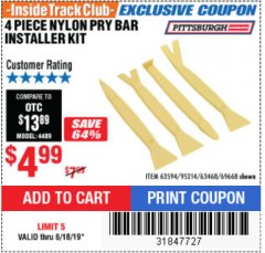 Harbor Freight ITC Coupon 4 PIECE NYLON PRY BAR INSTALLER KIT Lot No. 69668/63594 Expired: 6/18/19 - $4.99