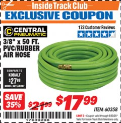 "Harbor Freight ITC Coupon 3/8"" x 50 FT. PVC/RUBBER AIR HOSE Lot No. 60358/62256 Dates Valid: 12/31/69 - 6/30/20 - $17.99"