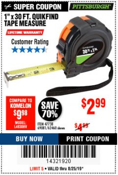 "Harbor Freight Coupon 1"" x 30 FT. QUICKFIND TAPE MEASURE WITH ABS CASING Lot No. 62460/69081 Expired: 8/25/19 - $2.99"