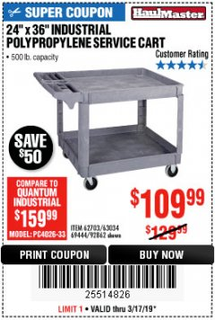 "Harbor Freight Coupon 24"" X 36"" TWO SHELF INDUSTRIAL POLYPROPYLENE SERVICE CART Lot No. 69444/62703/92862 Expired: 3/17/19 - $109.99"
