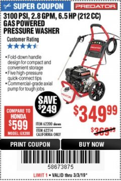 Harbor Freight Coupon 3100 PSI, 2.8 GPM 6.5 HP (212 CC) GAS POWERED PRESSURE WASHERS WITH 25 FT. HOSE Lot No. 62200/62214 Expired: 3/3/19 - $349.99