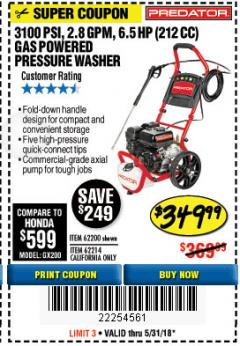 Harbor Freight Coupon 3100 PSI, 2.8 GPM 6.5 HP (212 CC) GAS POWERED PRESSURE WASHERS WITH 25 FT. HOSE Lot No. 62200/62214 Expired: 5/31/18 - $349.99