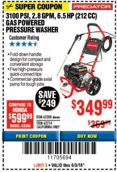 Harbor Freight Coupon 3100 PSI, 2.8 GPM 6.5 HP (212 CC) GAS POWERED PRESSURE WASHERS WITH 25 FT. HOSE Lot No. 62200/62214 Expired: 6/3/18 - $349.99