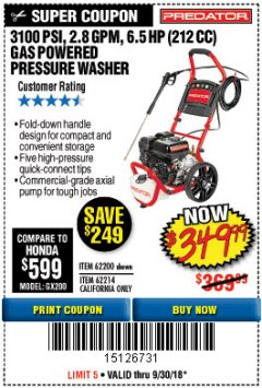 Harbor Freight Coupon 3100 PSI, 2.8 GPM 6.5 HP (212 CC) GAS POWERED PRESSURE WASHERS WITH 25 FT. HOSE Lot No. 62200/62214 Expired: 9/30/18 - $349.99