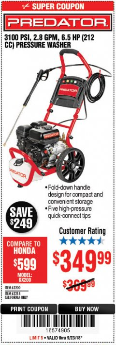Harbor Freight Coupon 3100 PSI, 2.8 GPM 6.5 HP (212 CC) GAS POWERED PRESSURE WASHERS WITH 25 FT. HOSE Lot No. 62200/62214 Expired: 9/23/18 - $349.99