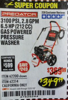 Harbor Freight Coupon 3100 PSI, 2.8 GPM 6.5 HP (212 CC) GAS POWERED PRESSURE WASHERS WITH 25 FT. HOSE Lot No. 62200/62214 Expired: 12/31/18 - $349.99