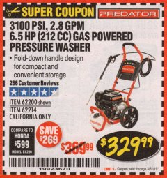Harbor Freight Coupon 3100 PSI, 2.8 GPM 6.5 HP (212 CC) GAS POWERED PRESSURE WASHERS WITH 25 FT. HOSE Lot No. 62200/62214 Expired: 3/31/19 - $329