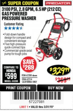 Harbor Freight Coupon 3100 PSI, 2.8 GPM 6.5 HP (212 CC) GAS POWERED PRESSURE WASHERS WITH 25 FT. HOSE Lot No. 62200/62214 Expired: 3/31/19 - $329.99